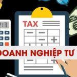 Thuế doanh nghiệp tư nhân phải nộp